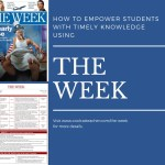 "How to Empower Students With Timely Knowledge Using ""The Week"""