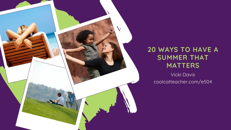 20 ways to have a summer that matters
