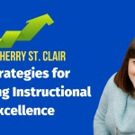 5 Strategies for Coaching Instructional Excellence
