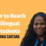 How to Reach Bilingual Students