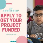 Apply Now for DonorsChoose Project Funding Opportunities