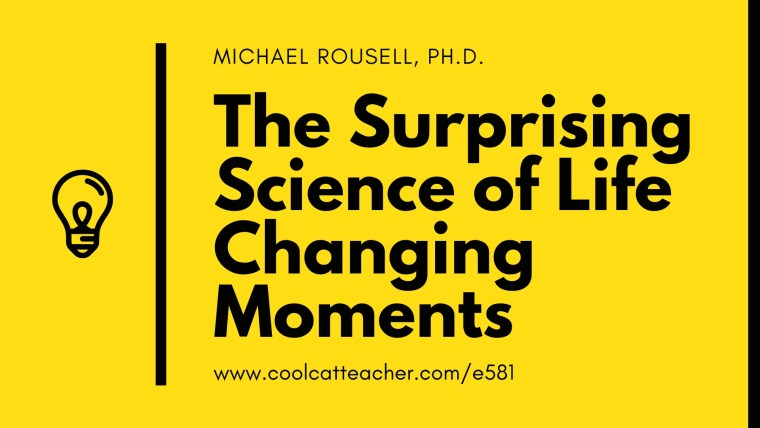 581 life changing moments neuroscience (1)