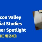 Silicon Valley Teacher Spotlight: Mike Messner