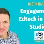 Engagement & Edtech in Social Studies