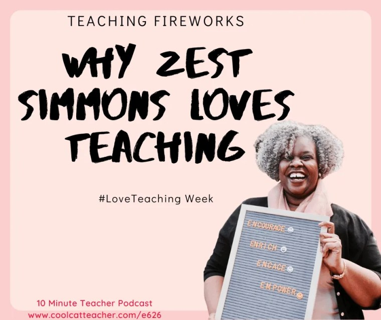 626 zest simmons #loveteaching week