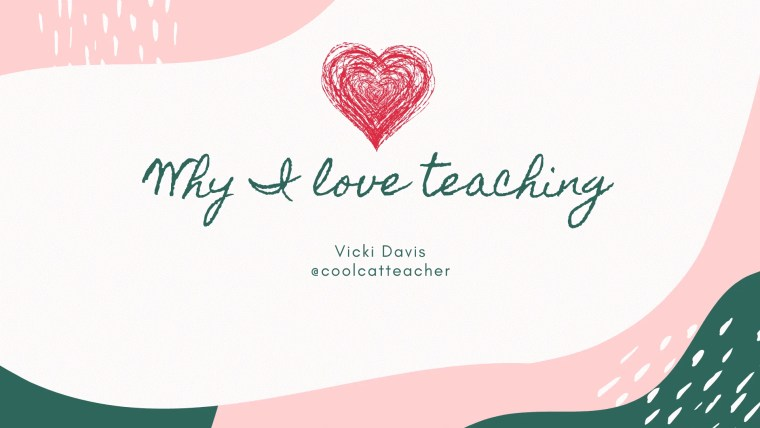 629 Vicki Davis why I love teaching (1)