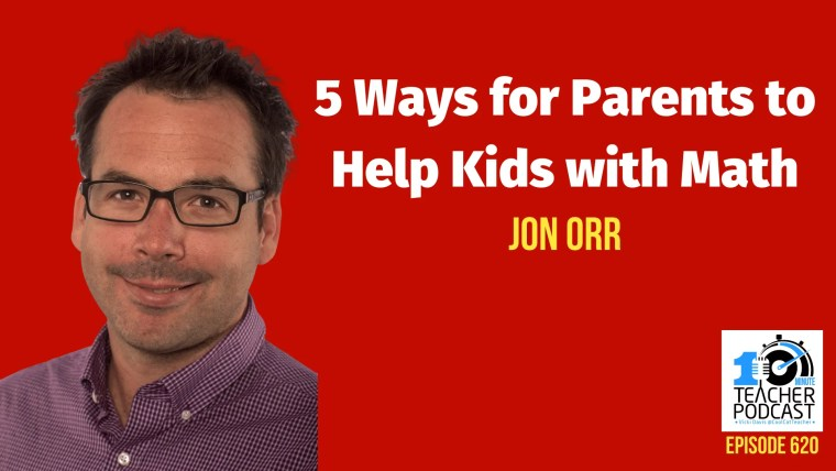 Jon Orr 620 how parents can help kids with math