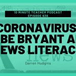 Coronavirus, Kobe Bryant and News Literacy with Darren Hudgins