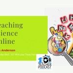 Teaching Science Online with Chris Anderson
