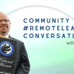 Community and #RemoteLearning Conversations with Brad Currie