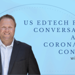 US Edtech Policy Conversations Amidst Coronavirus Concerns with Tom Murray