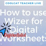 How to Use Wizer to Create Digital Worksheets that Differentiate Instruction