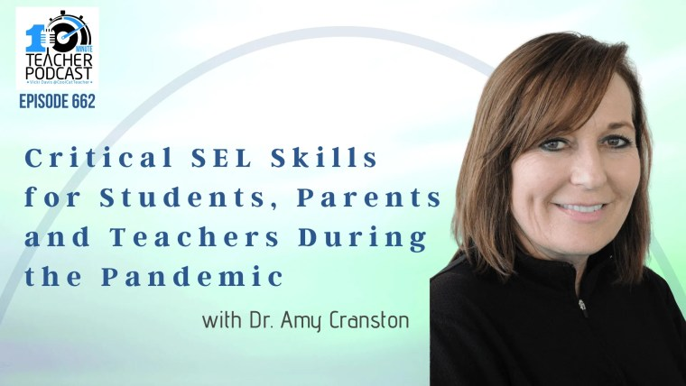 Critical SEL Skills for Students, Parents and Teachers During the Pandemic