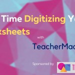Save Time Digitizing Your Worksheets with TeacherMade