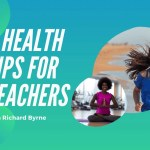 5 Health Tips for Teachers to Stay Healthy
