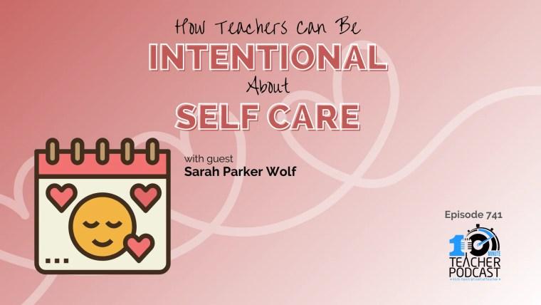 intentional teacher self care