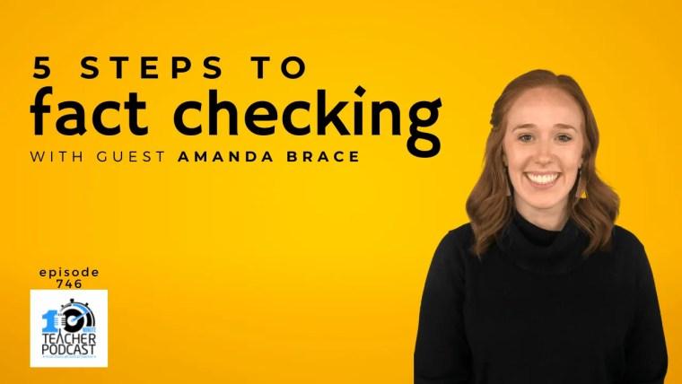 5 steps to fact checking amanda brace (1) - digital literacy