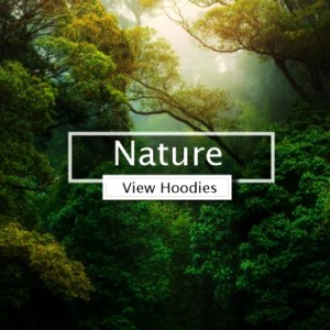 Nature Hoodies Design