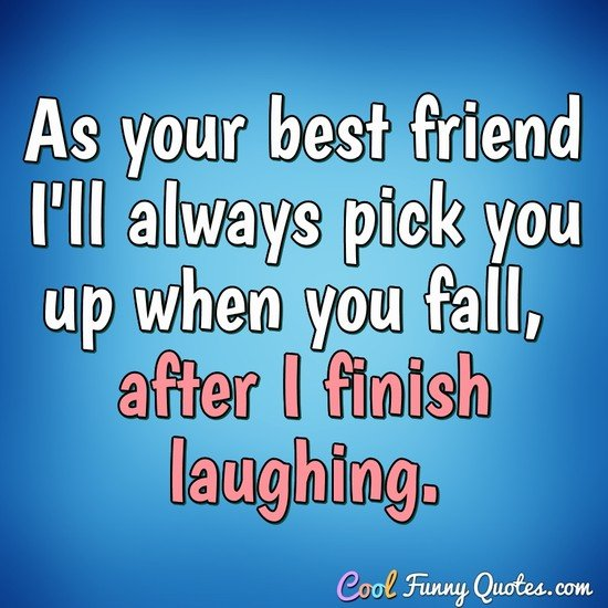 as your best friend