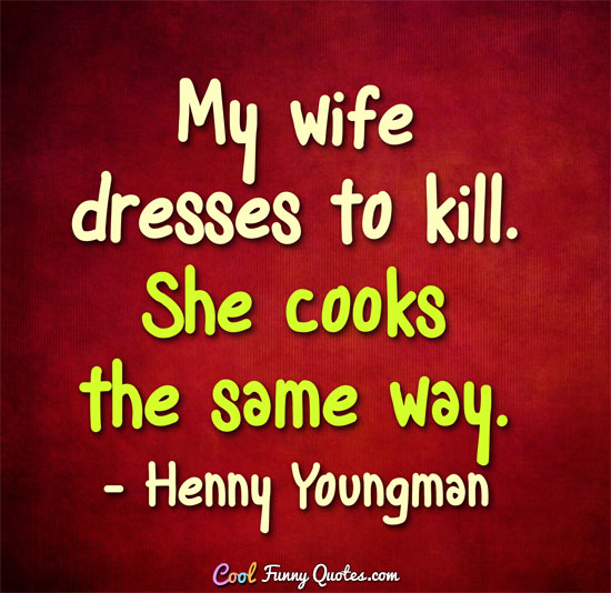 funny wife quotes cool