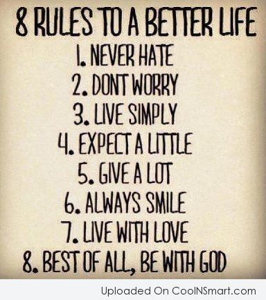 God Quote: 8 Rules to a better life 1....
