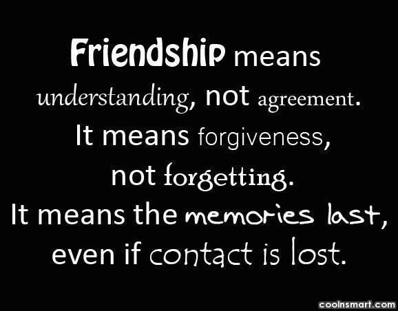 Friendship Quote: Friendship means understanding, not agreement. It means...