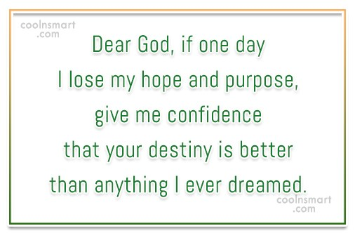 Quote: Dear God, if one day I lose...