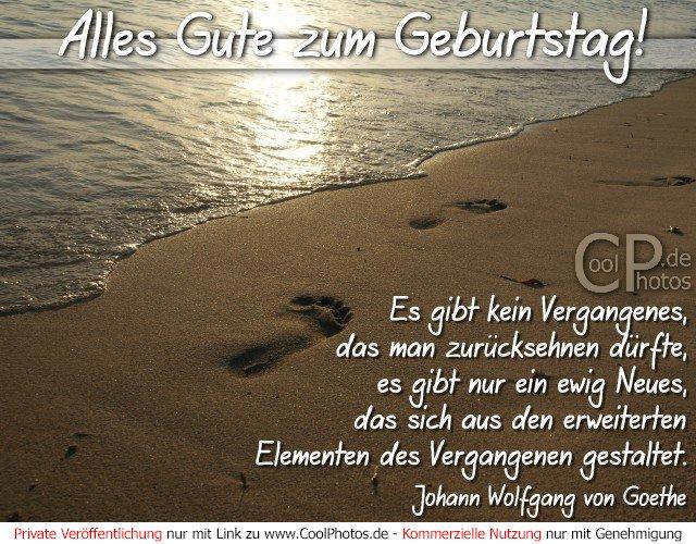 Coolphotos De Zitat Goethe Es Gibt Kein Vergangenes