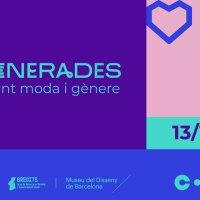 D-generadas | Una jornada para repensar la moda y el género