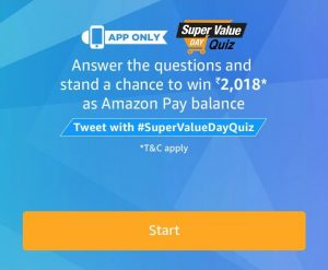 (1st January)AmazonSuper Value day Quiz - Answer and Win Rs.2018