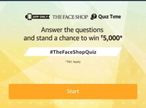Amazon Face Shop Quiz - Answer & win Rs 5000