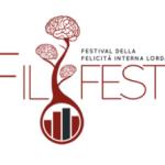 Fil Fest 2016: la felicità al centro delle nostre terre