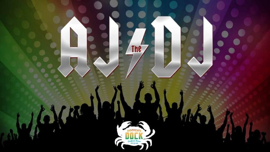 AJ the DJ – Dock – weather permitting