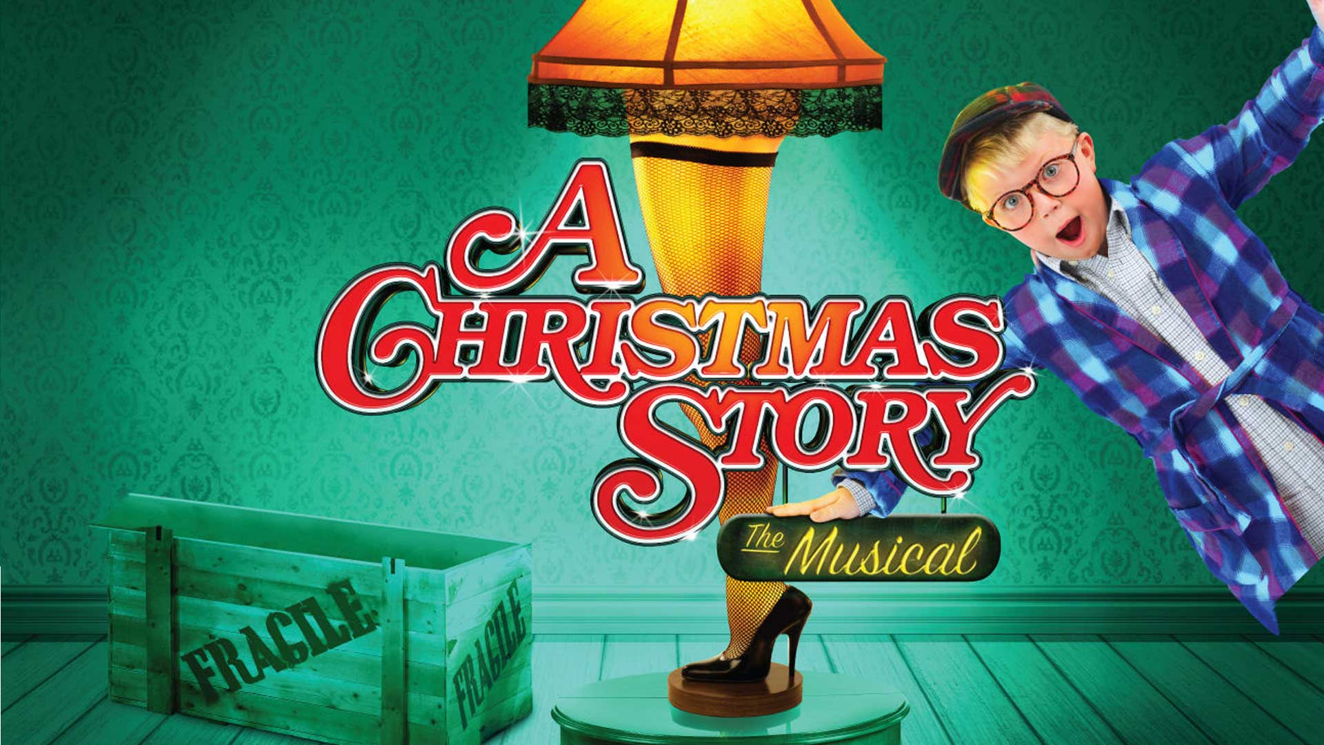 A Christmas Story The Musical – Broadway Theater Scranton
