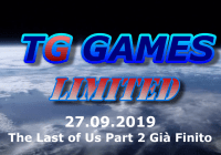 TG Games Limited #32 – 27.09.2019 – The Last of Us Part 2 già Finito
