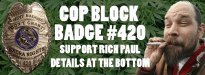 CopBlock Badge #420 Raffle to Benefit Rich Paul