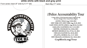 Thoughts on this t-shirt mock-up for The Police Accountability Tour??