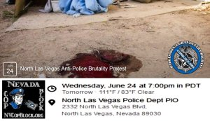North Las Vegas Anti-Police Brutality Protest – Wed. June 24th – 7pm (Update)