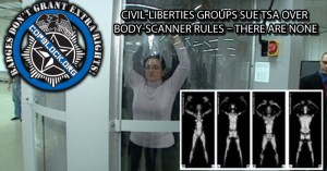 Civil-Liberties Groups Sue TSA Over Body-Scanner Rules – There Are None