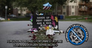 Ferguson Prepares for Unrest as One Year Anniversary Approaches