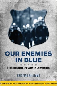 The Police: Our Enemies in Blue?