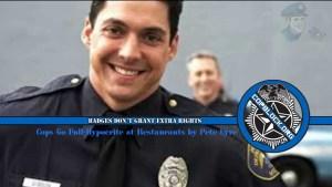 Cops Go Full-Hypocrite at Restaurants