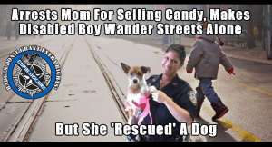 Mom Arrested For Selling Candy Bars, Disabled Son Left To Wander Streets Alone