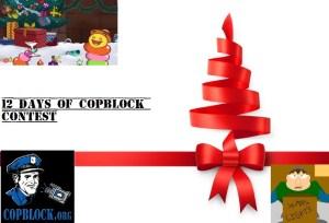 """Twelve Days Of CopBlock"" – Parody Song Contest"