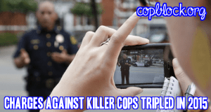 Charges Against Killer Cops Tripled in 2015
