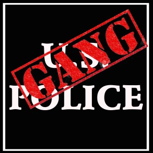 Does the Federal Government Recognize Police as Gangs?