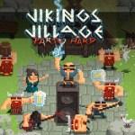 Vikings Village Party Hard