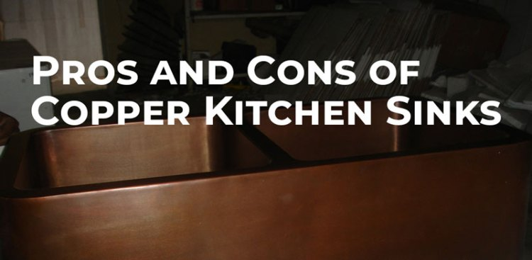 Pros & Cons of Copper Kitchen Sinks