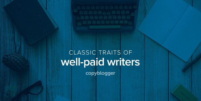 classic traits of well-paid writers