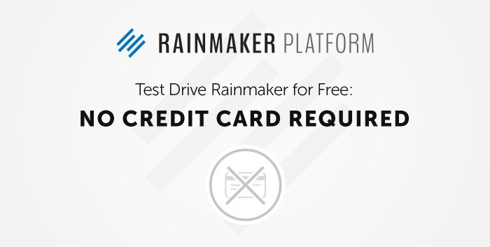 rainmaker platform - test-drive rainmaker for free, no credit card required